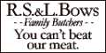 R. S. & L. Bows Family Butchers logo.png